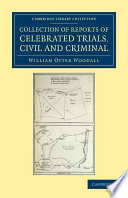 Collection Of Reports Of Celebrated Trials Civil And Criminal