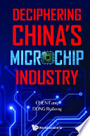 Deciphering China s Microchip Industry