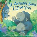 If Animals Said I Love You Pdf/ePub eBook