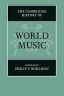 The Cambridge History of World Music