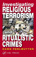 Investigating Religious Terrorism and Ritualistic Crimes