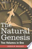 The Natural Genesis  Two Volumes in One