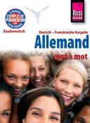Pdf Reise Know-How Kauderwelsch Allemand - mot à mot (Deutsch als Fremdsprache, französische Ausgabe): Kauderwelsch-Sprachführer Telecharger