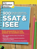 900 Practice Questions for the Upper Level SSAT and ISEE Book