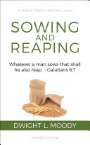 Sowing and Reaping  Whatever a man sows that shall he also reap    Galatians 6 7