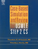 Case based Simulation and Review for USMLE Step 2 CS Book