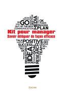 Kit pour manager : Savoir déléguer de façon efficace
