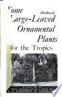 Some Large-leaved Ornamental Plants for the Tropics