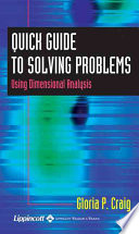 Quick Guide to Solving Problems Using Dimensional Analysis