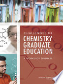 Challenges in Chemistry Graduate Education