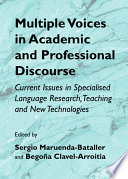 Multiple Voices in Academic and Professional Discourse