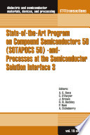 State-of-the-Art Program on Compound Semiconductors 50 (SOTAPOCS 50) -and- Processes at the Semiconductor Solution Interface 3