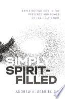 Simply Spirit Filled