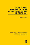 Cleft and Pseudo Cleft Constructions in English
