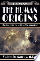 The Human Origins