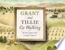 Grant and Tillie Go Walking