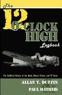 The 12 O'Clock High Logbook Pdf/ePub eBook