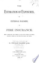 The Estimation of Exposures, Or External Hazards, in Fire Insurance