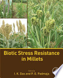 Biotic Stress Resistance in Millets