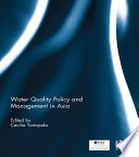 Water Quality Policy and Management in Asia