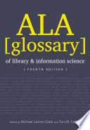 ALA Glossary of Library and Information Science, Fourth Edition