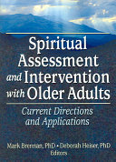 Spiritual Assessment and Intervention with Older Adults