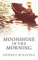 Moonshine in the Morning Pdf/ePub eBook