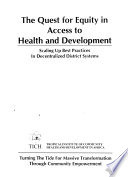 The Quest for Equity in Access to Health and Development