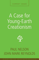 A Case for Young Earth Creationism