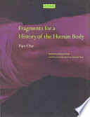 Fragments for a History of the Human Body