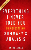 Everything I Never Told You Summary   Analysis