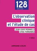 L'observation clinique et l'étude de cas - 4e éd.