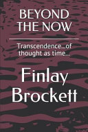 Beyond the Now  Transcendence   of Thought as Time