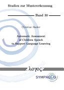 Automatic Assessment of Children Speech to Support Language Learning