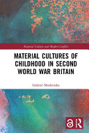 Material Cultures of Childhood in Second World War Britain [Pdf/ePub] eBook