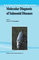 Molecular Diagnosis of Salmonid Diseases