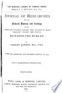Journal of researches into the natural history and geology of the countries visited during the voyage of H M S  Beagle round the world  under the command of Capt  Fitz Roy  R A  sic  Book