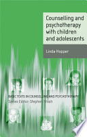 Counselling And Psychotherapy With Children And Adolescents Book