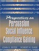 Perspectives on Persuasion  Social Influence  and Compliance Gaining Book