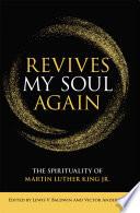 Revives My Soul Again