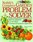 Rodale s Complete Garden Problem Solver
