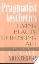 Pragmatist Aesthetics