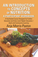 An Introduction to Concepts of Nutrition  a Participant Workbook