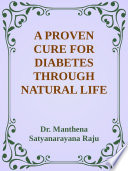 A PROVEN CURE FOR DIABETES THROUGH NATURAL LIFE STYLE Pdf/ePub eBook