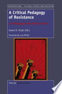 A Critical Pedagogy of Resistance