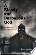 A Bloody and Barbarous God Book