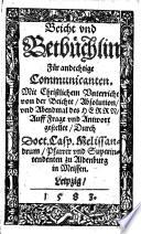 Betbüchlein und christlicher Unterricht von der Beicht, Absolution ...
