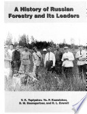 A History of Russian Forestry and Its Leaders