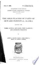The Gold Placers of Parts of Seward Peninsula, Alaska