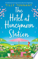 The Hotel at Honeymoon Station